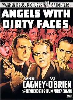 Angels with dirty faces [videorecording (DVD)]