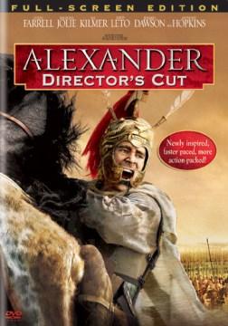 Alexander [videorecording (DVD)]