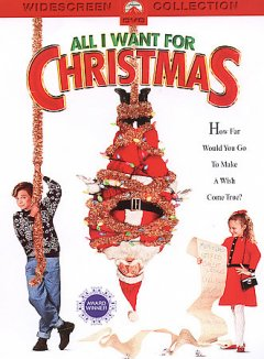 All I want for Christmas [videorecording (DVD)]