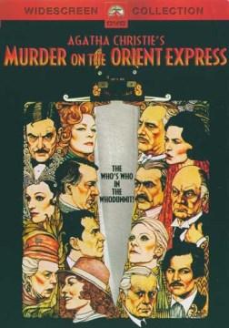 Agatha Christie's Murder on the Orient Express [1974 film] [videorecording (DVD)]