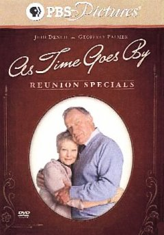 As time goes by reunion specials [videorecording (DVD)]