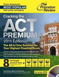 Cracking the ACT : with DVD