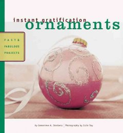 Ornaments : fast & fabulous projects