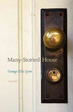 Many-storied house : poems