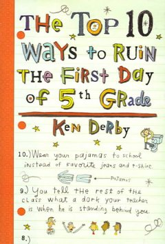 The top 10 ways to ruin the first day of fifth grade