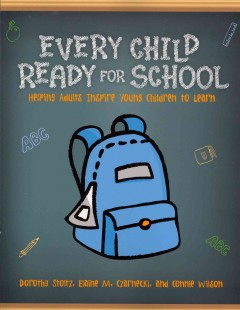 Every child ready for school : helping adults inspire young children to learn
