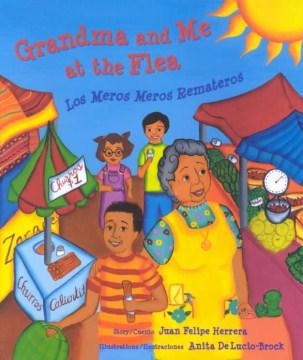 Grandma and me at the flea = Los meros meros remateros