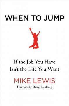 When to jump : if the job you have isn't the life you want