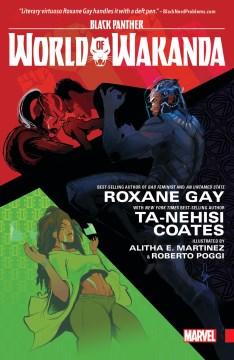Black Panther. World of Wakanda