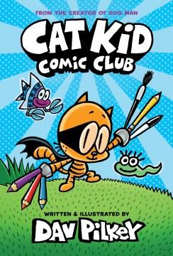 Cat Kid. [Book 1], Comic Club