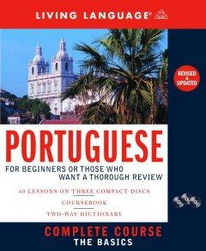 Complete Portuguese [sound recording (CD)] : the basics.