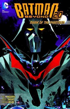 Batman Beyond 2.0. Volume three, Mark of the phantasm