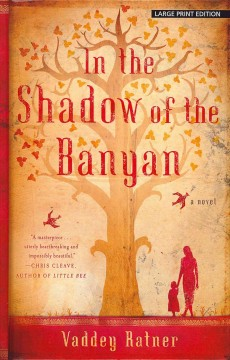 In the shadow of the banyan [text (large print)]