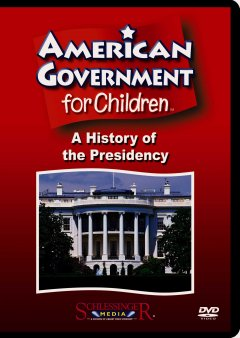 A history of the presidency [videorecording (DVD)]