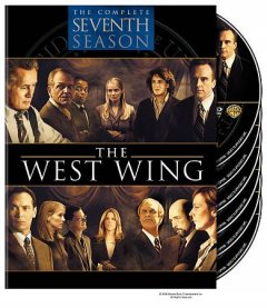 The West Wing [videorecording (DVD)] : the complete seventh season