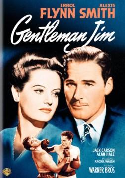 Gentleman Jim [videorecording (DVD)]
