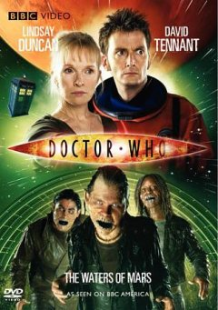 Doctor Who [videorecording (DVD)] : The waters of Mars