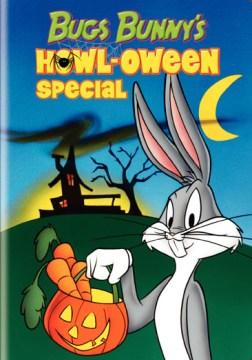 Bugs Bunny's howl-oween special [videorecording (DVD)].