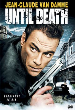Until death [videorecording (DVD)]