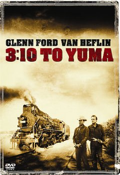 3:10 to Yuma [videorecording (DVD)]