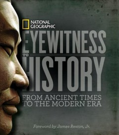 Eyewitness to history : from ancient times to the modern era