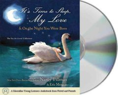 It's time to sleep, my love [sound recording (book on CD)]