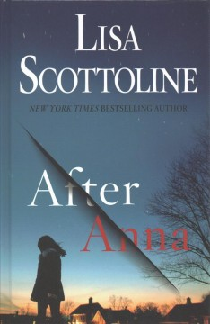 After Anna [text (large print)]