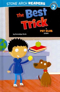 The best trick : a Pet Club story