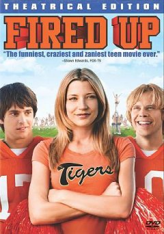 Fired up [videorecording (DVD)]