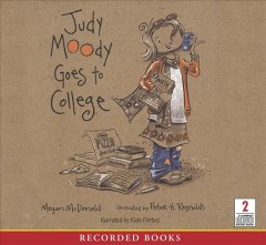 Judy Moody goes to college [sound recording (book on CD)]