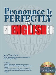 Pronounce it perfectly in English [sound recording (CD)]