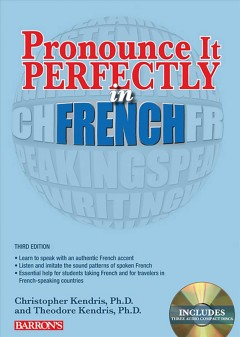 Pronounce it perfectly in French [sound recording (CD)]