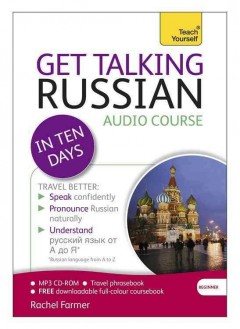 Get talking Russian [sound recording (CD)] : in ten days : audio course