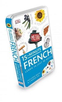 15-minute French : learn in just 12 weeks.