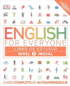 English for everyone. Libro de estudio. Nivel 2 inicial