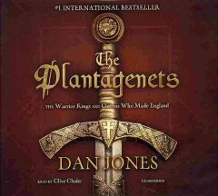 The Plantagenets [sound recording (book on CD)] : the warrior kings and queens who made England