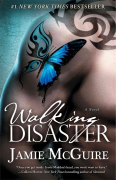 Walking disaster : a novel