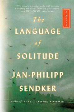 The language of solitude : a novel