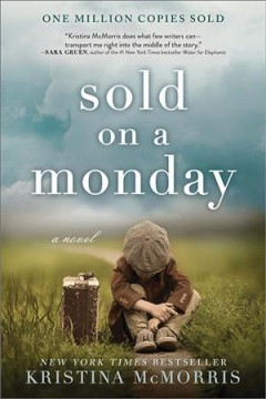 Sold on a Monday : a novel