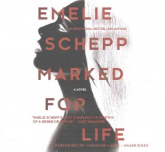 Marked for life [sound recording (book on CD)] : a novel