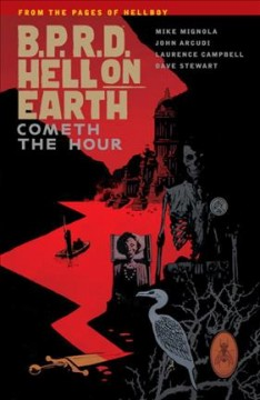 B.P.R.D. Hell on earth. 15, Cometh the hour