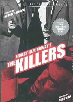 Ernest Hemingway's The killers [videorecording (DVD)]