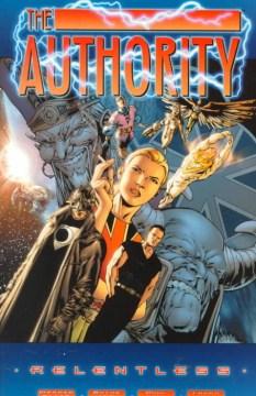 The Authority. [Book 1], Relentless