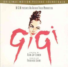 Gigi [sound recording (CD)] : original motion picture soundtrack