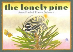 The lonely píne