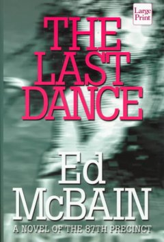 The last dance [text (large print)]