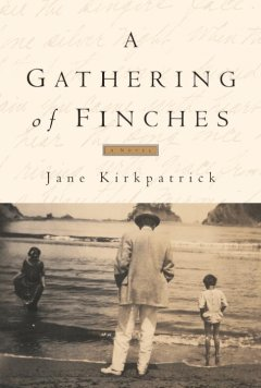 A gathering of finches : a novel