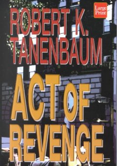 Act of revenge [text (large print)]