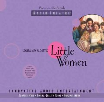 Little women [sound recording (book on CD)].