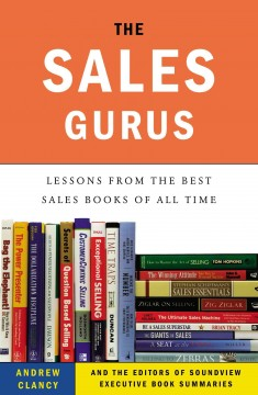The sales gurus : lessons from the best sales books of all time